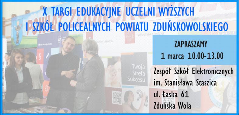 X Targi Edukacyjne Uczelni Wyższych i Szkół Policealnych Powiatu Zduńskowolskiego