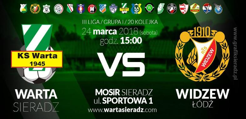 Retransmisja meczu Warta Sieradz – Widzew Łódź