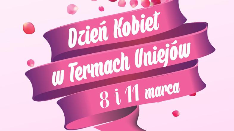 Dzień Kobiet w Termach Uniejów – ogłoszenie