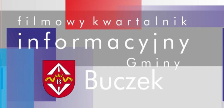 Filmowy Kwartalnik Informacyjny Gminy Buczek