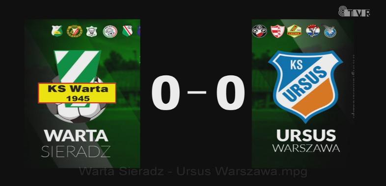 Retransmisja z meczu KS Warta Sieradz – Ursus Warszawa