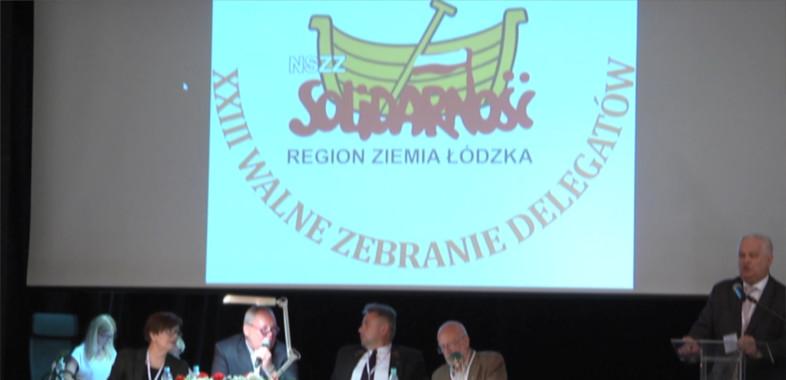 """Walne Zebranie Delegatów Regionu Ziemia Łódzka NSZZ """"Solidarność"""""""