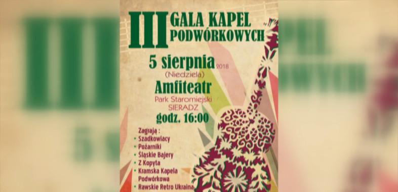 III Gala Kapel Podwórkowych – ogłszenie
