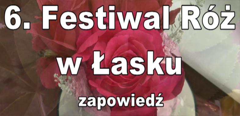 Festiwal Róż w Łasku – zapowiedź