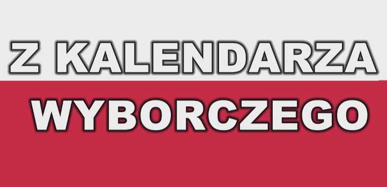 Z kalendarza wyborczego 19.09.2018
