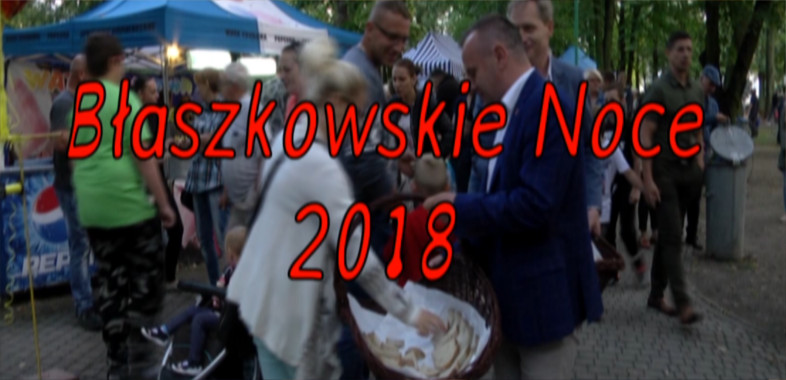 Błaszkowskie Noce 2018  MIX
