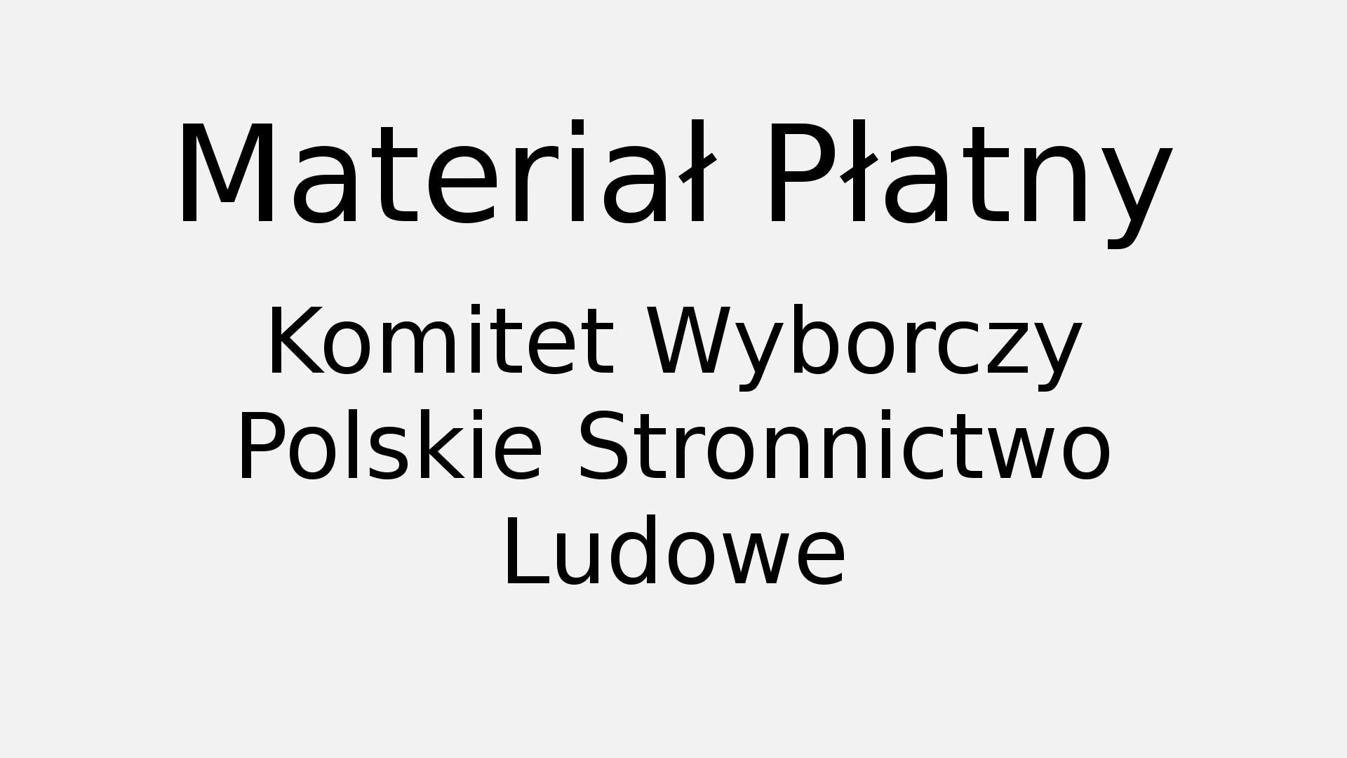 Spot Komitetu Wyborczego  Polskiego Stronnictwa Ludowego 2018