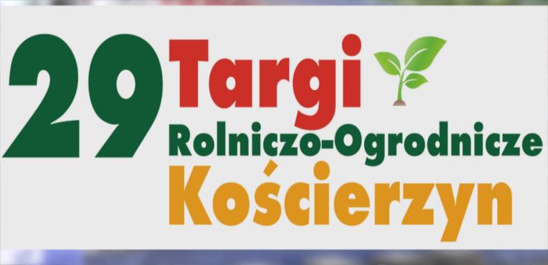 29. Targi Rolniczo-Ogrodnicze w Kościerzynie