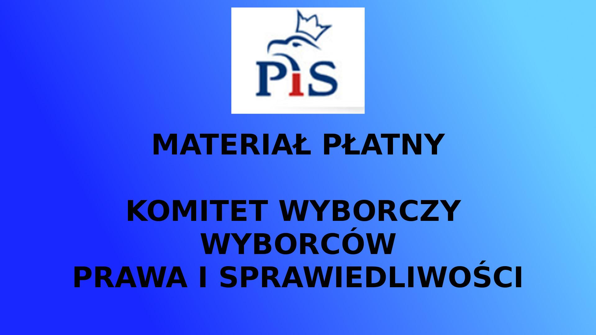 MATERIAŁ PŁATNY Spot Wyborczy Komitet Wyborczy Wyborców Prawa i Sprawiedliwości – Witold Waszczykowski