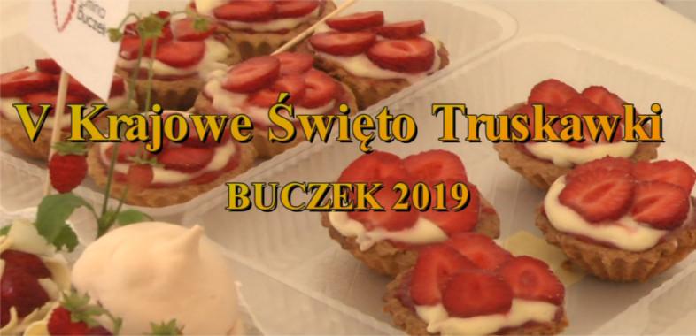 V Krajowe Święto Truskawki BUCZEK 2019