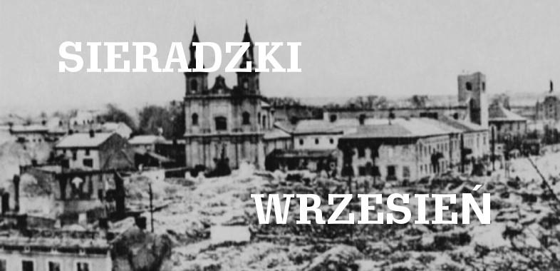 Sieradzki Wrzesień – Odcinek 1 – Wojna Obronna 1939r.