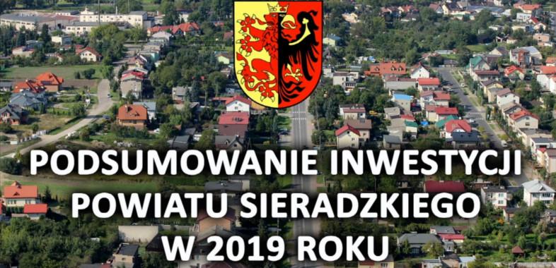 Podsumowanie inwestycji Powiatu Sieradzkiego w 2019 roku.