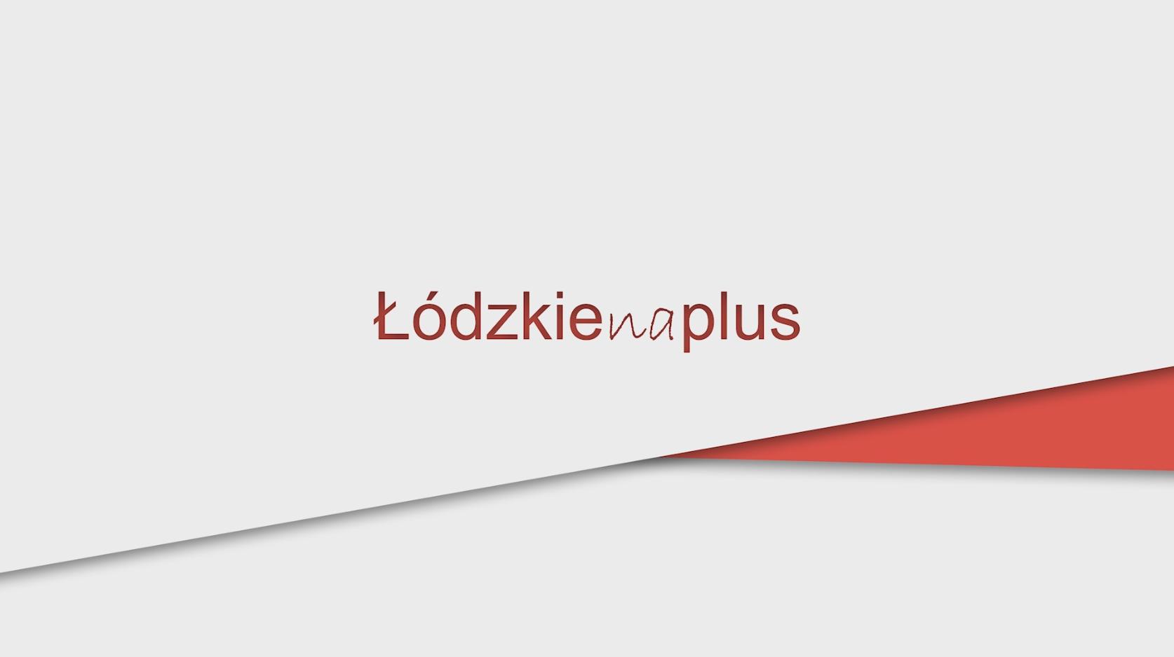 Łódzkie na plus odc.3