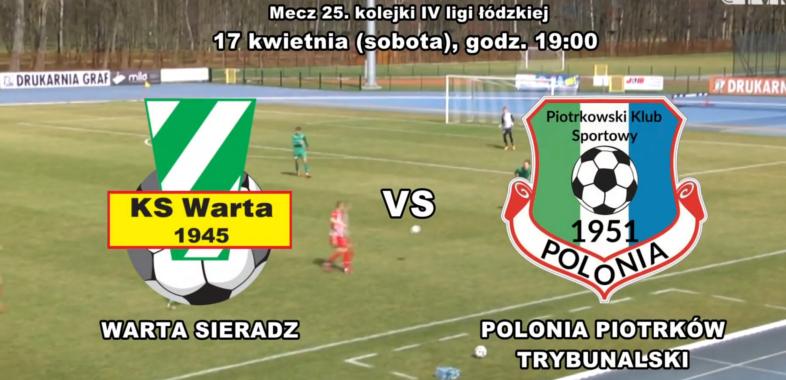Zapowiedź meczu Warta Sieradz – Polonia Piotrków Tryb.