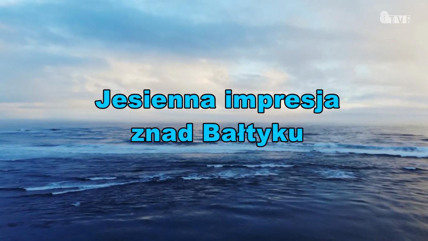Jesienna impresja znad Bałtyku